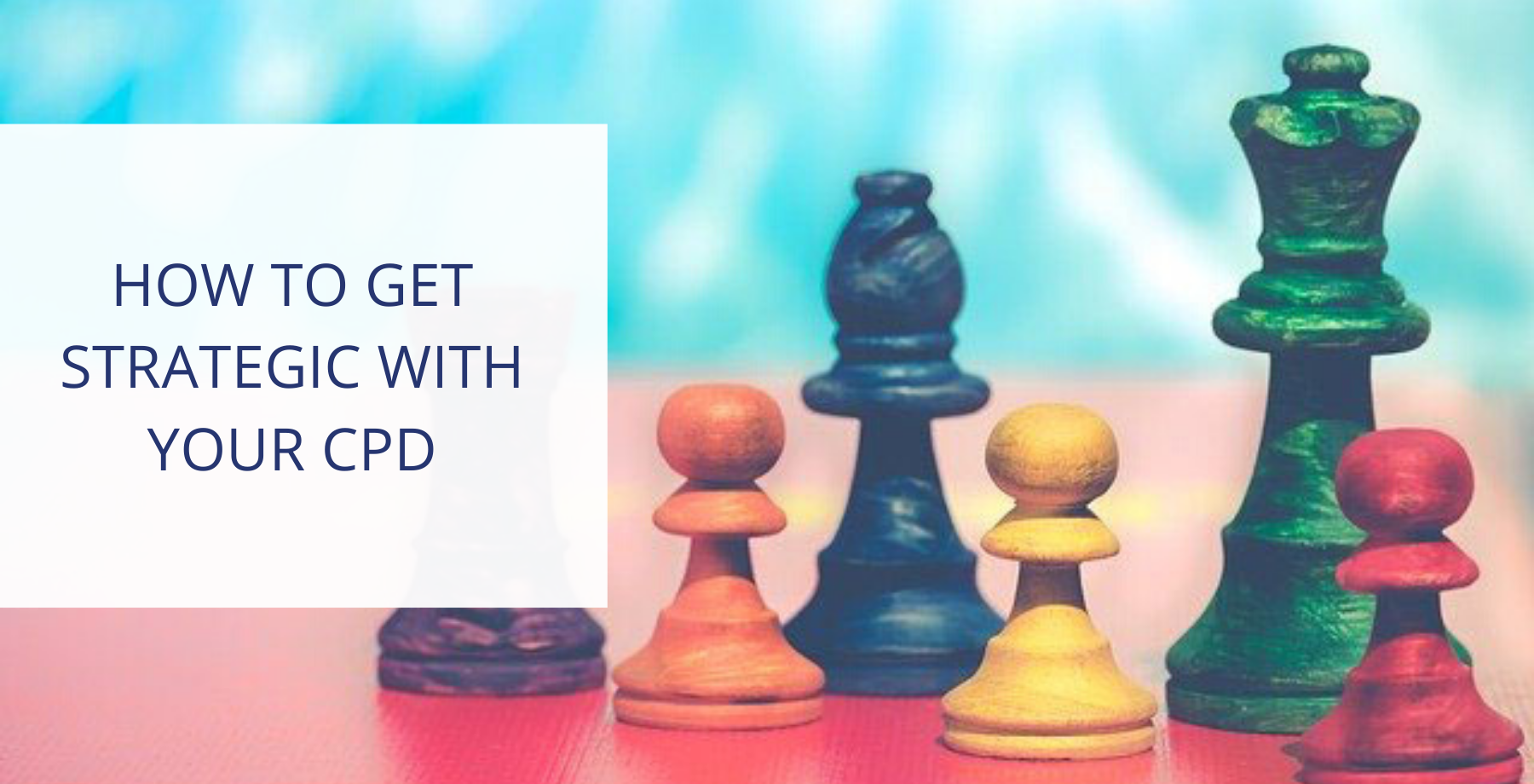Tips to think strategically about legal CPD