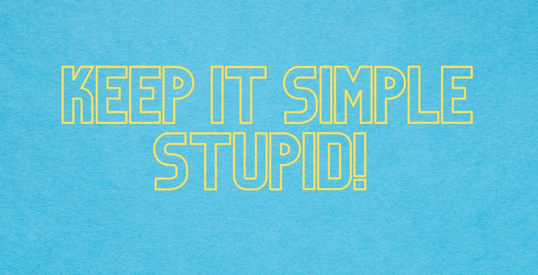 Keep it simple stupid as concept in legal writing