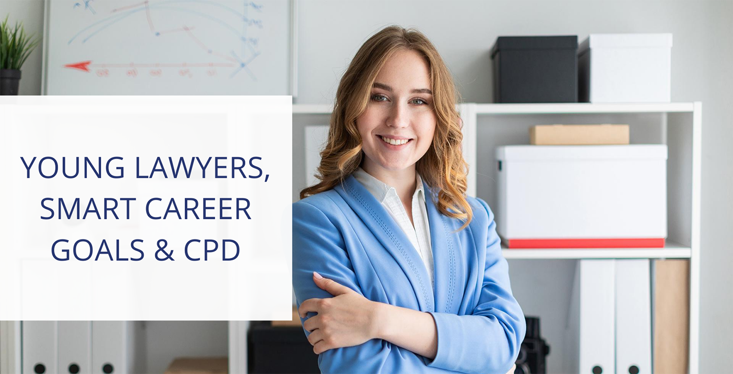 Discover how you can accelerate your professional growth with SMART career goals and legal CPD.